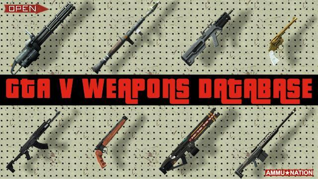 GTA V & GTA Online Weapons Database & Stats: All Guns