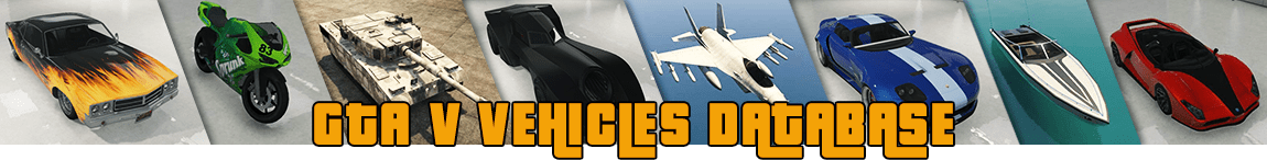 Grand Theft Auto V & GTA Online Vehicles Database: All Cars, Bikes, Aircrafts & Boats