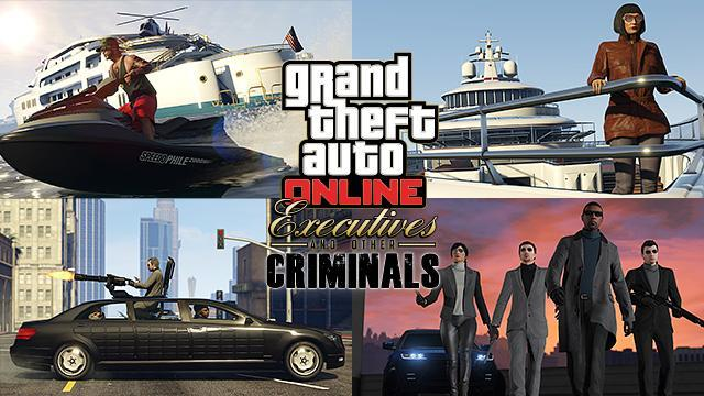 GTA Online: Executives and Other Criminals Now Available
