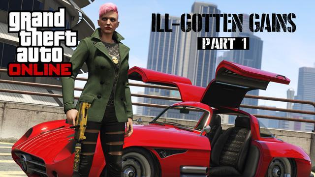 The GTA Online ILL-GOTTEN GAINS Update Part 1 Is Now Available