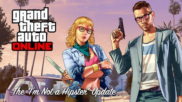 "GTA V Title Update 1.14 Notes - ""I'm Not a Hipster"" Update"