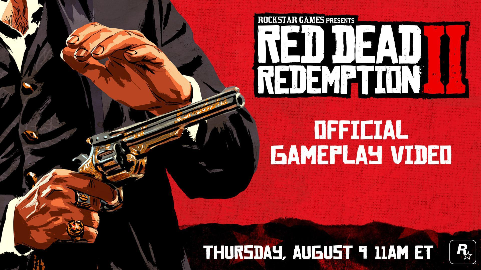 Red Dead Redemption 2: Official Gameplay Coming Thursday, August 9!