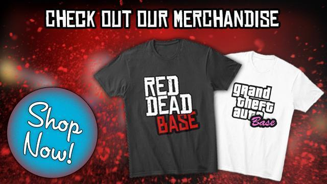 The GTA Base and Red Dead Base Merchandise is now Available!